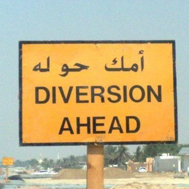 Sorry mama #arabic #roadsigns #diversion #HabaLdotCom #هبل_دوت_كوم