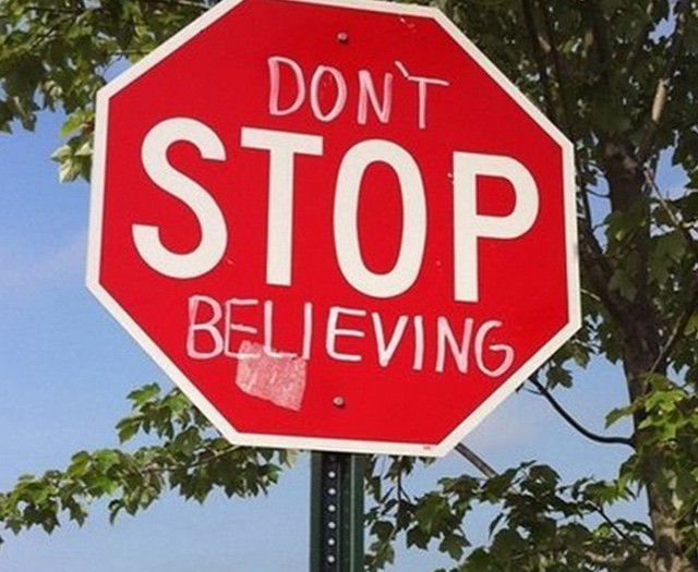 Don't stop believing #roadsigns #habal
