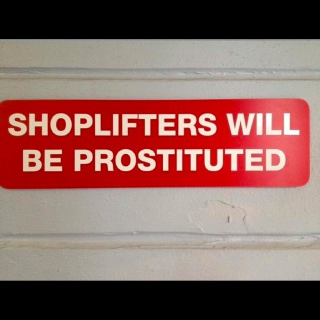 #warning #shoplifters #signs #habal
